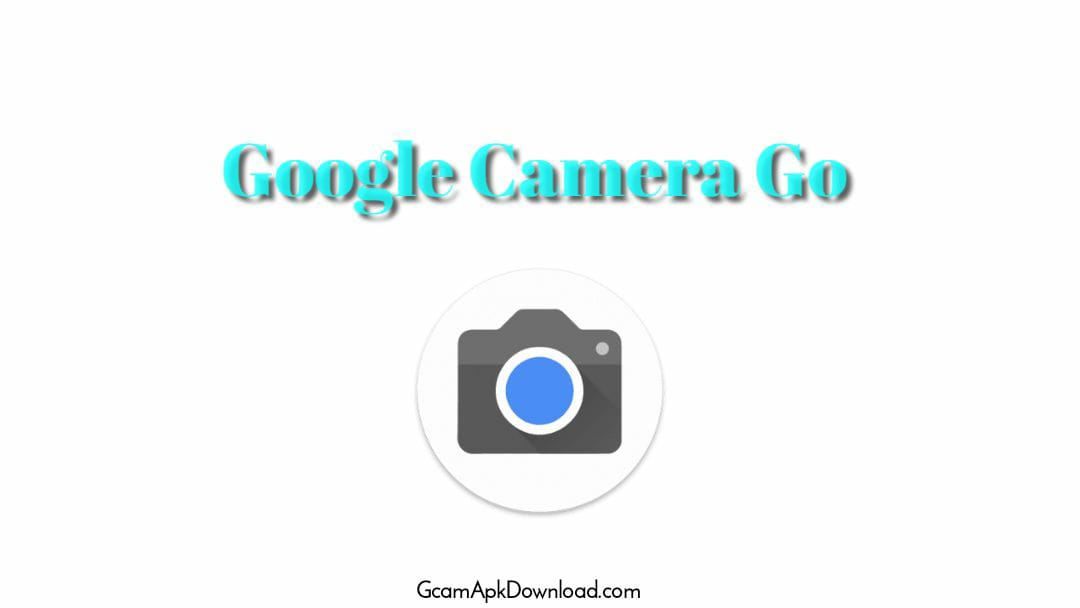 Download Latest Google Camera Go