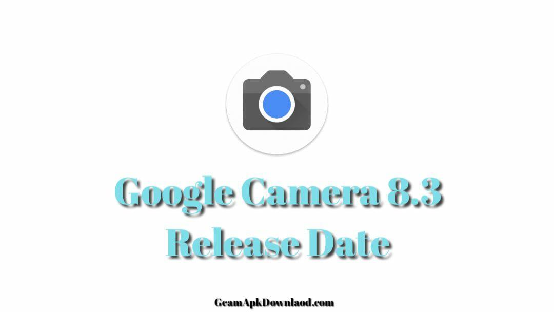 Google Camera 8.3